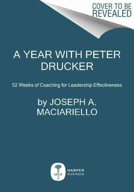 A Year with Peter Drucker By Maciariello, Joseph A.
