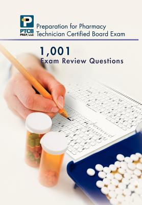 1,001 Certified Pharmacy Technician Board Review Exam Questions By Nguyen, Anne