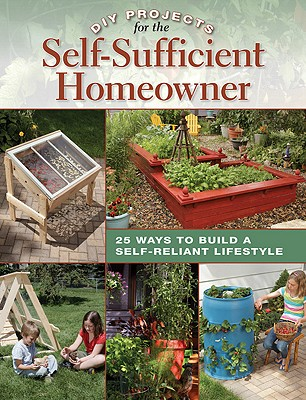 DIY Projects for the Self-Sufficient Homeowner By Matheson, Betsy